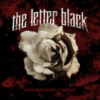 Letter Black - Hanging On By A Thread