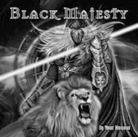 Black Majesty - In Your Honour