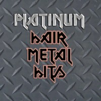Various - Platinum Hair Metal Hits