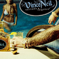 Neil, Vince - Tattoos & Tequila