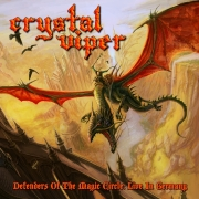 Crystal Viper - Defenders Of The Magic Circle - Live In Germany