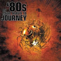 Various - 80's Tribute To Journey