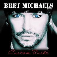 Michaels, Bret - Custom Built