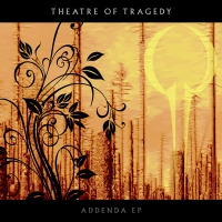 Theatre Of Tragedy - Addenda