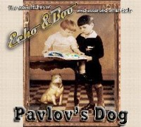 Pavlov's Dog - Echo & Boo