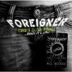 Foreigner - Can't Slow Down - When It's Live