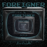 Foreigner - Live On Air