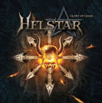 Helstar - Glory Of The Chaos