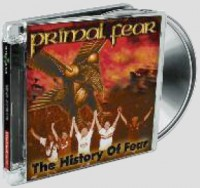 Primal Fear - The History Of Fear, re-view & h-ear