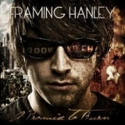 Framing Hanley - A Promise To Burn