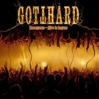 Gotthard - Homegrown - Live In Lugano