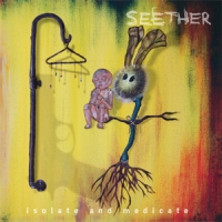 Seether - Isolate And Medicate, ltd.ed.