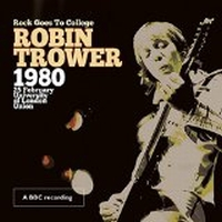 Trower, Robin - Rock Goes To College