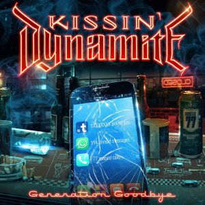 Kissin' Dynamite - Generation Goodbye, ltd.ed.