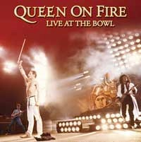 Queen - Queen On Fire At The Bowl