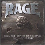Rage - From The Cradle To The Stage / 20th Anniversary