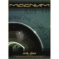 Magnum - Livin' The Dream - 1978 - 2005