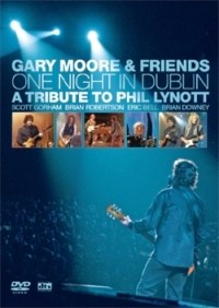 Moore, Gary - One Night In Dublin - Tribute To Phil Lynott