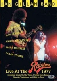 Gillan, Ian & Band - Live At The Rainbow 1977