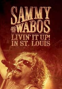 Hagar, Sammy - Sammy Hagar And The Wabos - Livin' It Up! In St. Louis