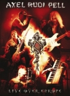 Pell, Axel Rudi - Live Over Europe