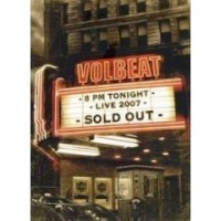 Volbeat - Volbeat Live - Sold Out!
