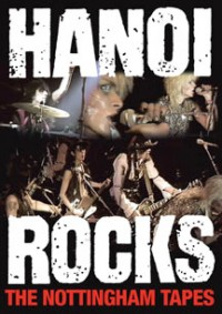 Hanoi Rocks - Nottingham Tapes