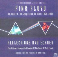 Pink Floyd - On Record, On Stage, And On Film - 1965-2005