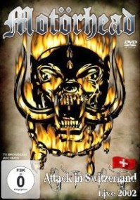 Motörhead - Attack In Switzerland - Live In 2002