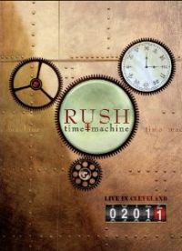 Rush - Time Machine 2011 - Live In Cleveland