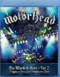 Motörhead - The World Is Oours Vol. 2