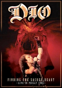 Dio - Finding The Sacred Heart - Live In Philly '86