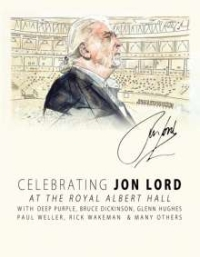 Deep Purple And Friends - Celebrating Jon Lord