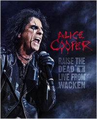 Cooper, Alice - Raise The Dead - Live From Wacken