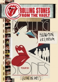 Rolling Stones - From The Vault: Hampton Coliseum 1981