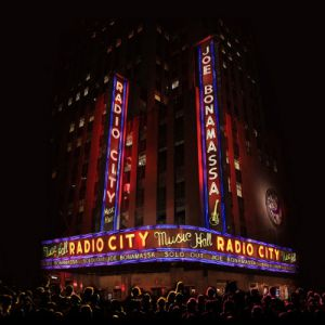 Bonamassa, Joe - Live At Radio City Music Hall