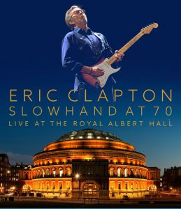 Clapton, Eric - Slowhand At 70 - Live At The Royal Albert Hall, deluxe book