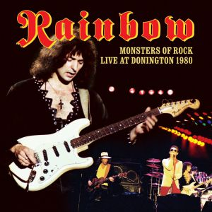 Rainbow - Monsters Of Rock - Live At Donington 1980