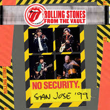 Rolling Stones - From The Vault: No Security - San Jose 1999 (Live)