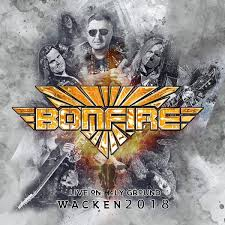 Bonfire - Live On Holy Ground -Wacken 2018