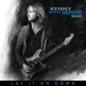Shepherd, Kenny Wayne - Lay it on down (Black Vinyl)