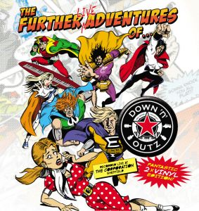 Down'n' Outz - The Further Live Adventures Of...