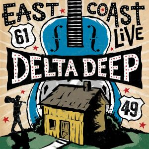 Delta Deep - East Coast Live