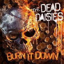 Dead Daisies - Burn it down (Red Vinyl)