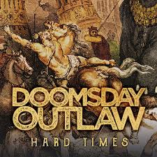 Doomsday Outlaw - Hard Times (2Vinyl Black)