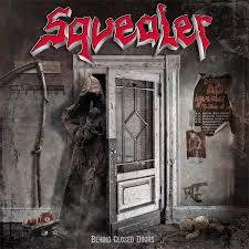 Squealer - Behind close doors