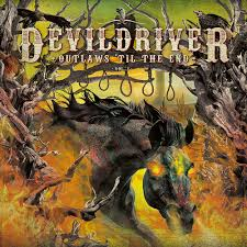 Devildriver - Outlaws 'Til The End - Vol. 1