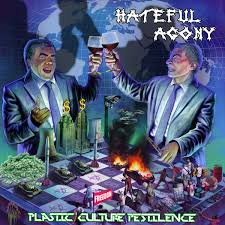 Hateful Agony - Plastic Culture Pestilence (Blue Vinyl)