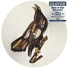 Clutch - Book of Bad Decisions (Picture Vinyl)