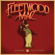 FLEETWOOD MAC - Don't Stop 50 Years